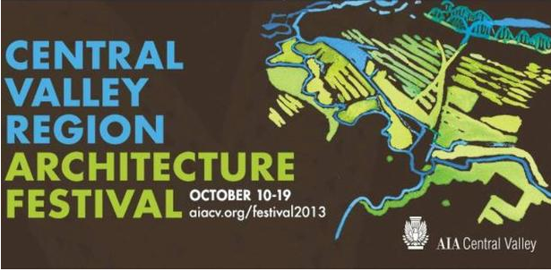 Central Valley Region Architecture Festival Kicks off Tonight
